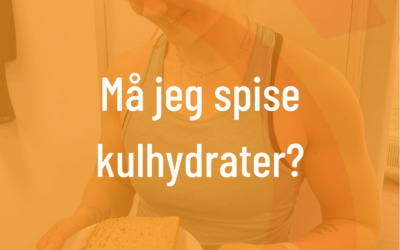 Må jeg spise kulhydrater?